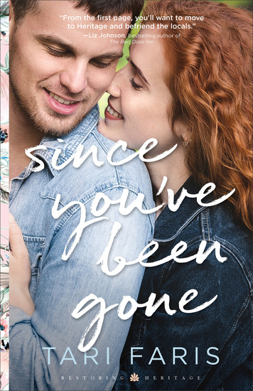 Since You've Been Gone (Restoring Heritage Book #3) - cover