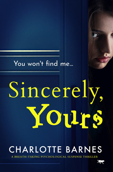 Sincerely Yours - A Breath-Taking Psychological Suspense Thriller - cover