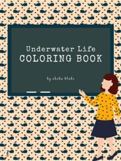 Underwater Life Coloring Book for Kids Ages 3+ (Printable Version) - cover