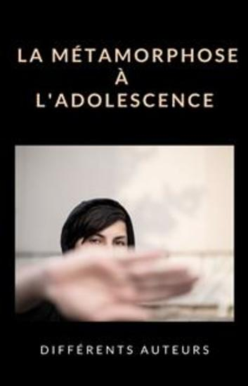La métamorphose à l'adolescence (traduit) - cover