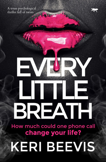 Every Little Breath - A Tense Psychological Thriller Full of Twists - cover