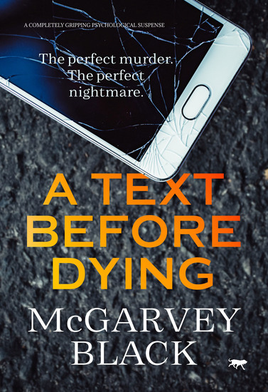 A Text Before Dying - A Completely Gripping Psychological Suspense - cover