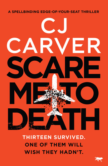 Scare Me to Death - A Spell-Binding Edge-of-Your-Seat Thriller - cover