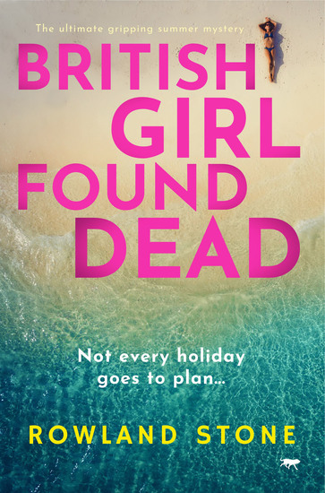 British Girl Found Dead - The Ultimate Gripping Summer Mystery - cover