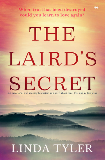 The Laird's Secret - An Emotional and Moving Historical Romance about Love Loss and Redemption - cover