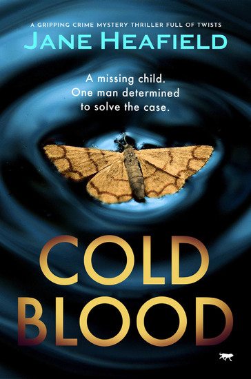 Cold Blood - A Gripping Crime Mystery Thriller Full of Twists - cover