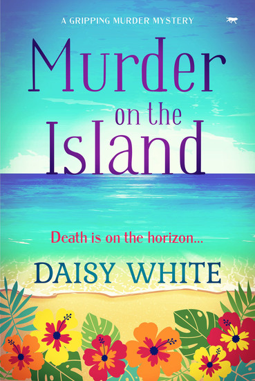 Murder on the Island - A Gripping Murder Mystery - cover