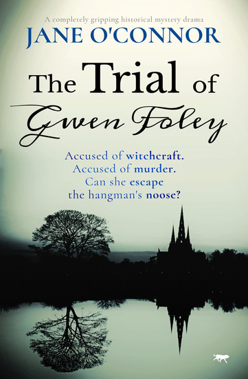 The Trial of Gwen Foley - A Completely Gripping Historical Mystery Drama - cover