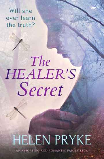 The Healer's Secret - An Absorbing and Romantic Family Saga - cover