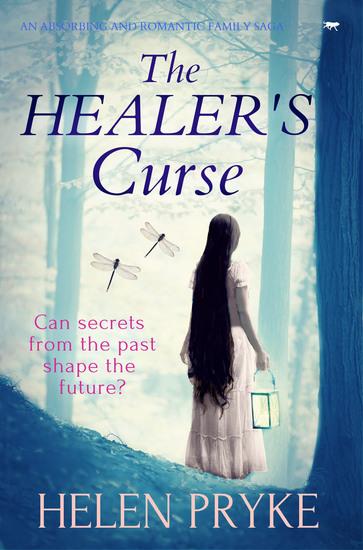 The Healer's Curse - An Absorbing and Romantic Family Saga - cover