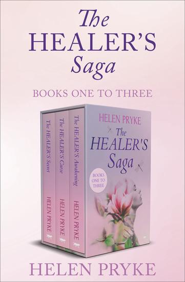 The Healer's Saga Books One to Three - The Healer's Secret The Healer's Curse and the Healer's Awakening - cover