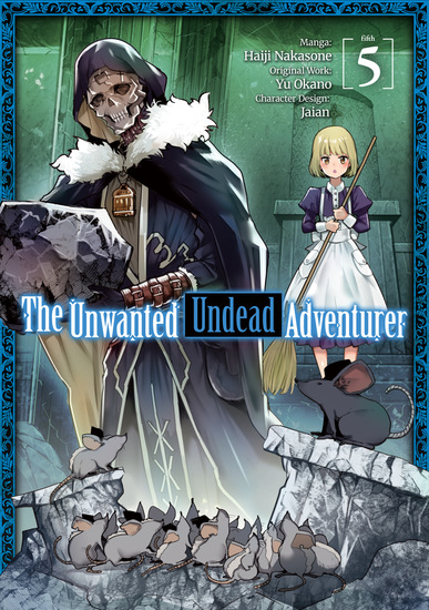 The Unwanted Undead Adventurer (Manga) Volume 5 - cover