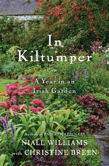 In Kiltumper - A Year in an Irish Garden - cover