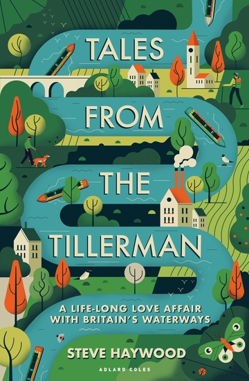 Tales from the Tillerman - A Life-long Love Affair with Britain's Waterways - cover