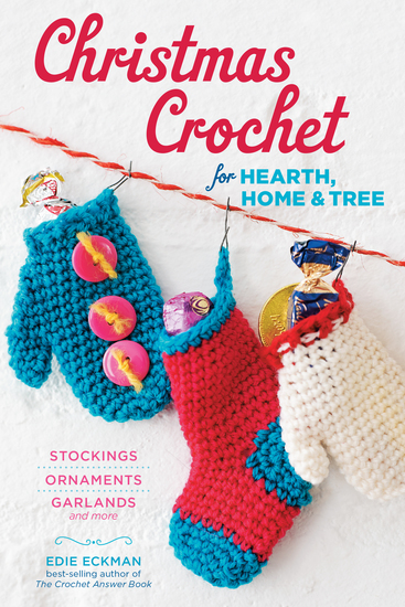 Christmas Crochet for Hearth Home & Tree - Stockings Ornaments Garlands and More - cover