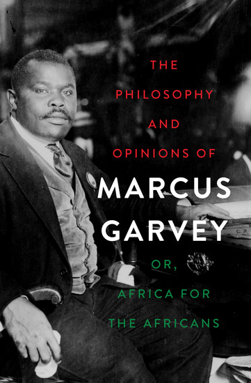 The Philosophy and Opinions of Marcus Garvey - Or Africa for the Africans - cover