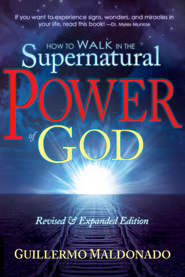 How to Walk In the Supernatural Power of God - cover