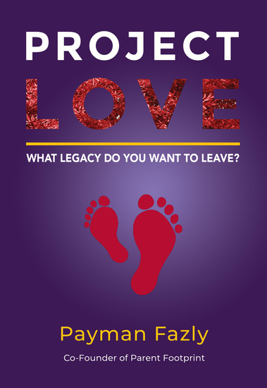 Project Love - What legacy do you want to leave? - cover