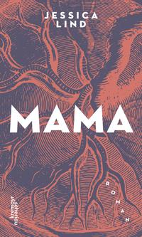 Mama von Jessica Lind lesen