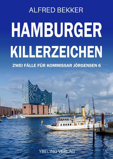 Hamburger Killerzeichen: Zwei Fälle für Kommissar Jörgensen 6 - cover