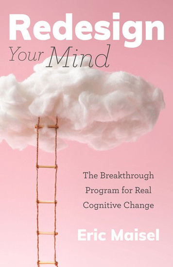 Redesign Your Mind - The Breakthrough Program for Real Cognitive Change - cover