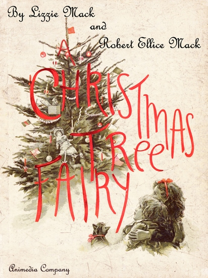A Christmas Tree Fairy (Illustrated Edition) - cover