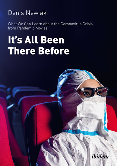 It's All Been There Before - What We Can Learn about the Coronavirus from Pandemic Movies - cover