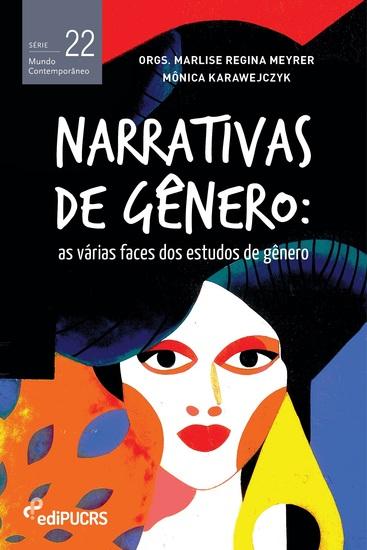 Narrativas de gênero: - as várias faces dos estudos de gênero - cover