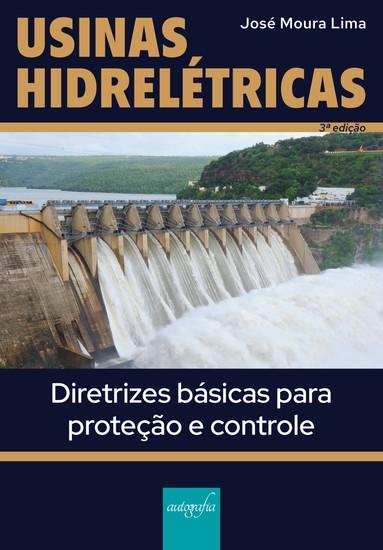 Usinas hidrelétricas: diretrizes básicas para proteção e controle - cover