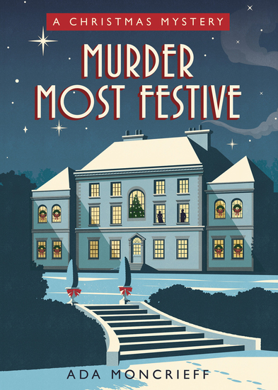 Murder Most Festive - A Cozy Christmas Mystery - cover