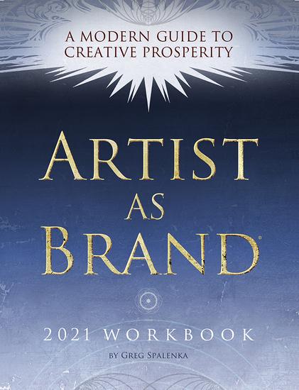 Artist As Brand Workbook - A Modern Guide to Creative Prosperity - cover