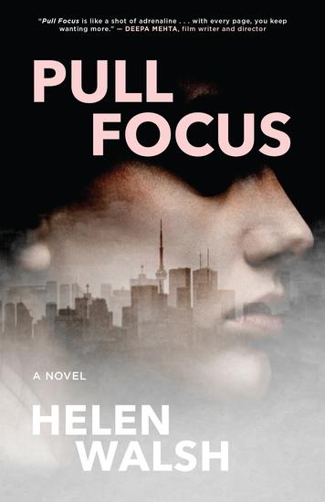 Pull Focus - A Novel - cover