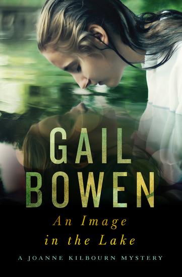 An Image in the Lake - A Joanne Kilbourn Mystery - cover
