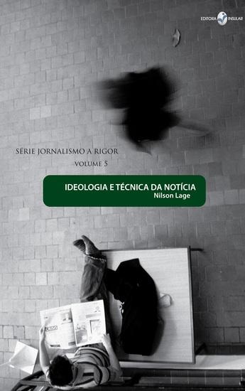 Ideologia e técnica da notícia - cover