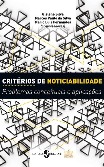 Critérios de noticiabilidade - Problemas conceituais e aplicações - cover