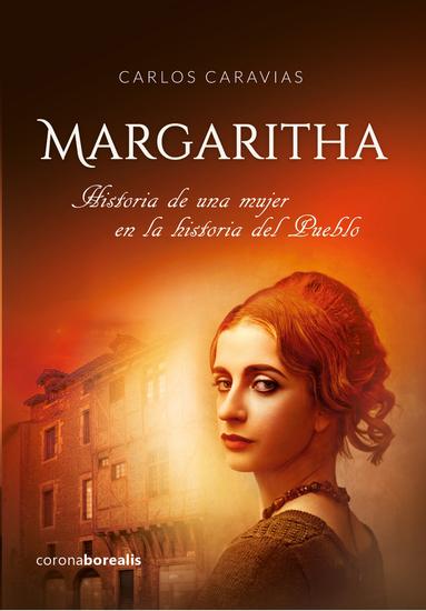 Margaritha - Historia de una mujer en la historia del Pueblo - cover
