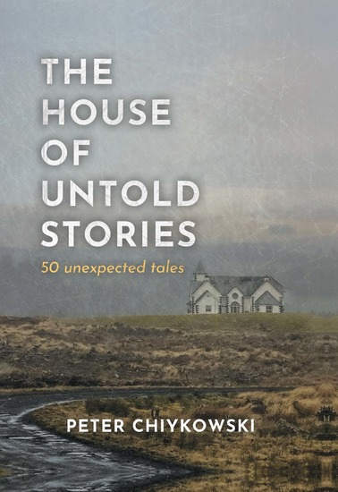 The House of Untold Stories - 50 Unexpected Tales - cover