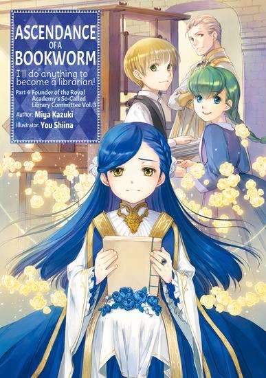 Ascendance of a Bookworm: Part 4 Volume 3 - cover