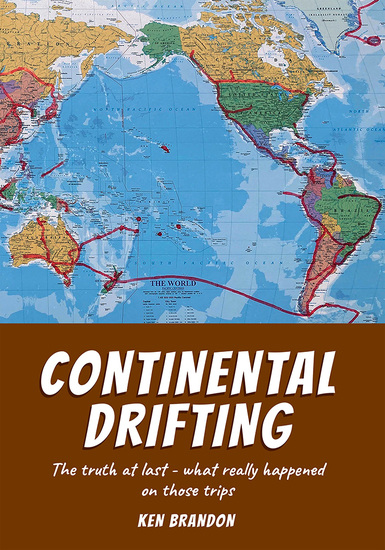 Continental Drifting - The truth at last - what really happened on those trips - cover