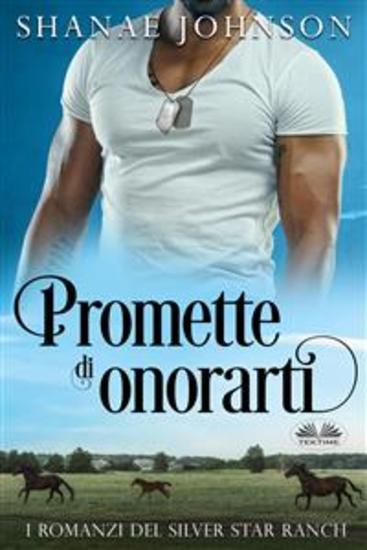 Promette Di Onorarti - Storia Di Un Romantico Matrimonio Di Convenienza - cover