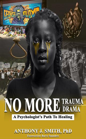 No More Trauma No More Drama - A Psychologist's Path to Healing - cover