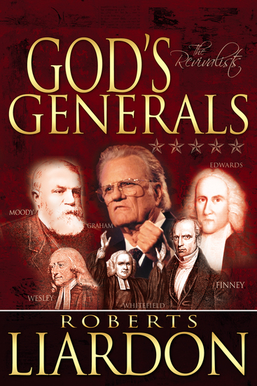 God's Generals: The Revivalists - cover