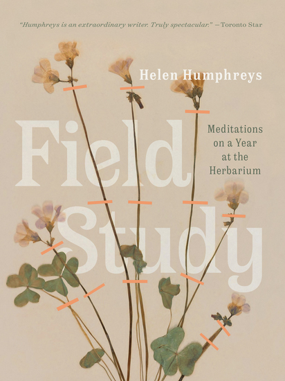 Field Study - Meditations on a Year at the Herbarium - cover