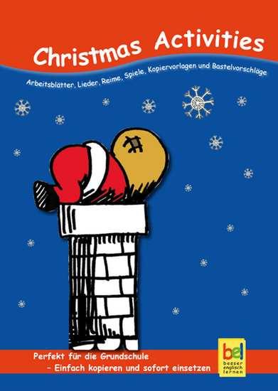 Christmas Activities - Arbeitsblätter Lieder Reime Spiele Kopiervorlagen und Bastelvorschläge für den Unterricht - cover