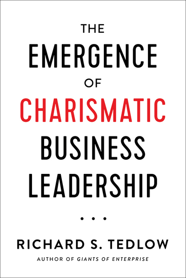 The Emergence of Charismatic Business Leadership - cover