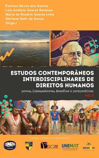 Estudos contemporâneos interdisciplinares de direitos humanos - Povos lutas e saberes - desafios e perspectiva (Volume II) - cover
