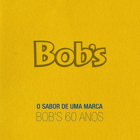 O Sabor de Uma Marca: Bob's 60 Anos - cover