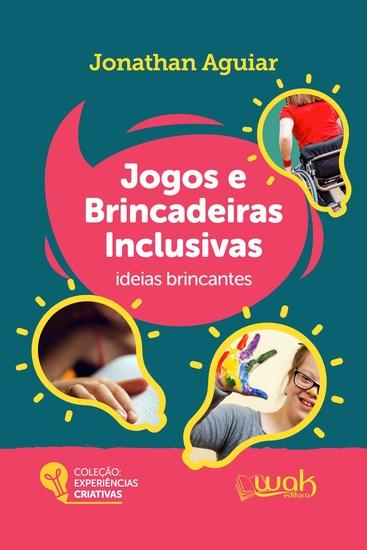 Jogos e brincadeiras inclusivas - Ideias brincantes - cover