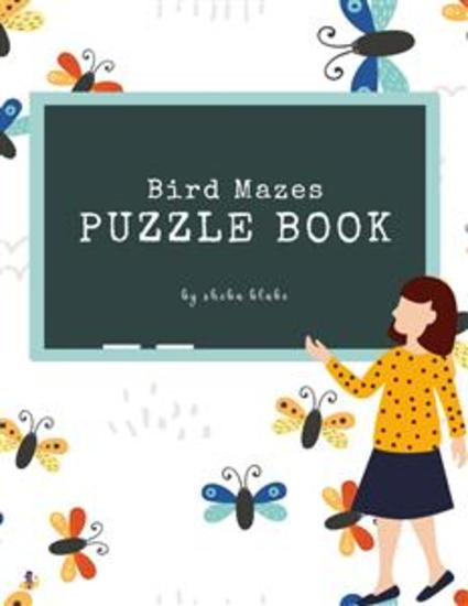 Bird Mazes Puzzle Book for Kids Ages 3+ (Printable Version) - cover