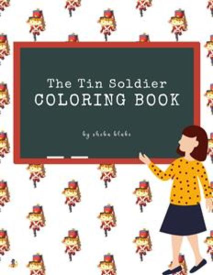 The Tin Soldier Coloring Book for Kids Ages 3+ (Printable Version) - cover